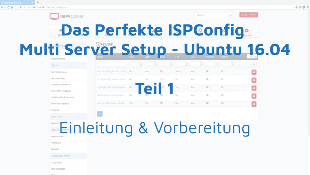 Das Perfekte ISPConfig Multi Server Setup - Ubuntu 16.04 - Einleitung