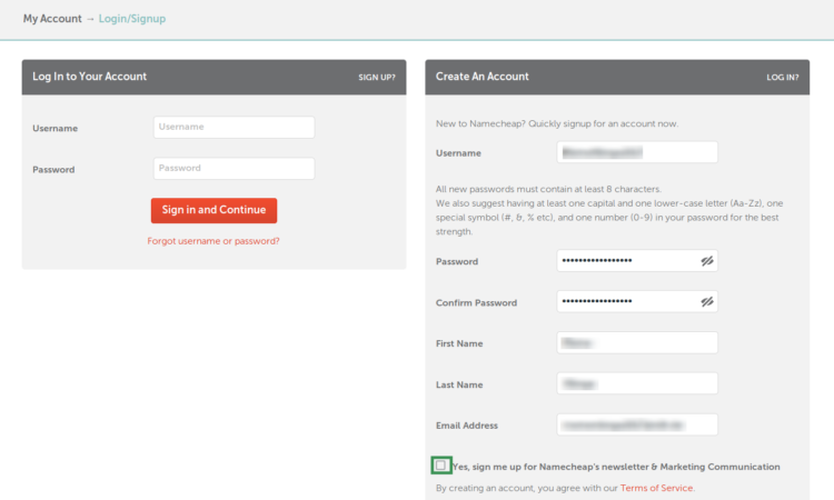Fill out all required fields at the Namecheap Create An Account page to register your domain