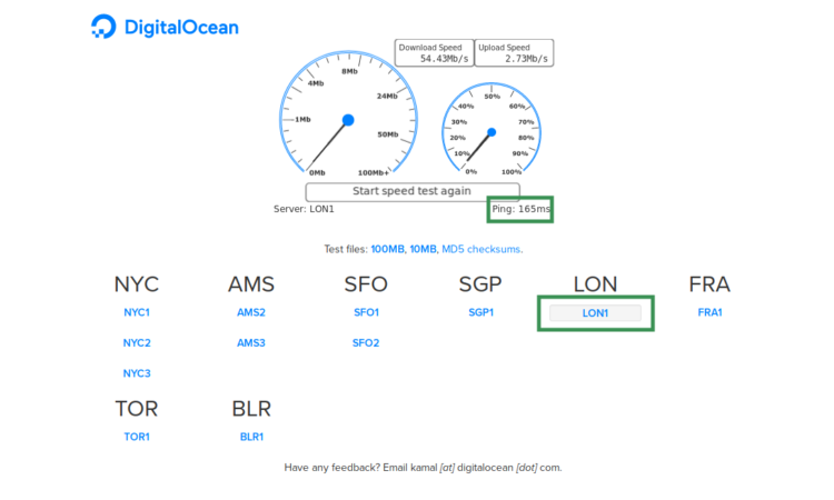 Make a SpeedTest on Digital Ocean to determine which of the date centers is the one closest to you