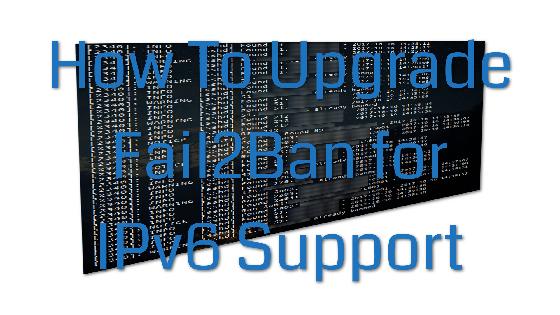how to upgrade to fail2ban version 0.10.1 to support IPv6 bruteforce protection